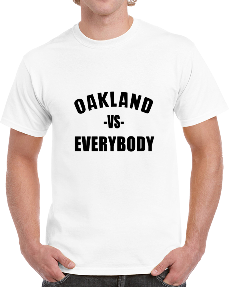 Oakland Vs Everybody Nation Fan Supporter Football V2 T Shirt