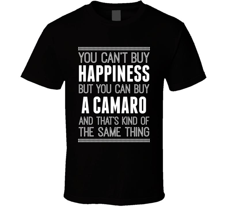 Car Enthusiast Camaro Happiness Funny Car Guy T Shirt