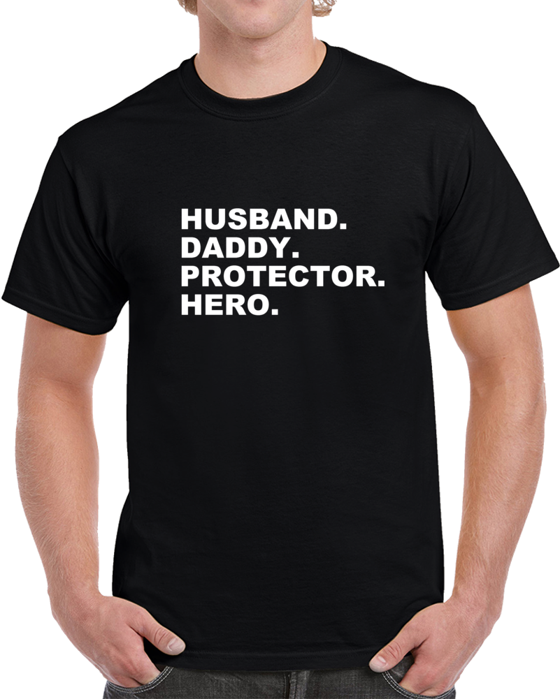 Husband Daddy Protector Superhero Fathers Day T Shirt