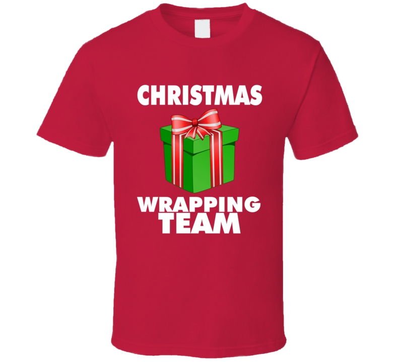 Christmas Wrapping Team Funny Holiday Present T Shirt