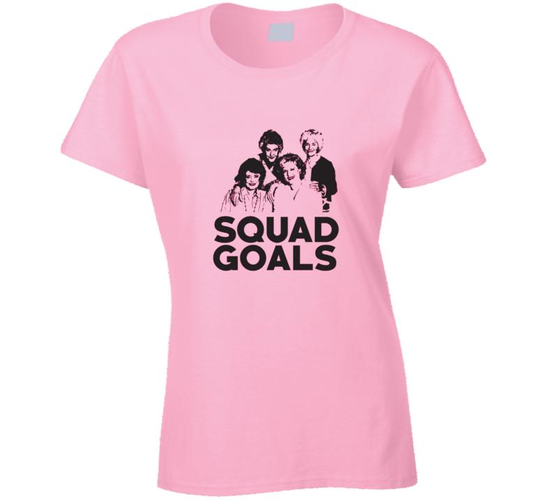 Golden Girls Retro Squad Goals80's  Tv Show T Shirt