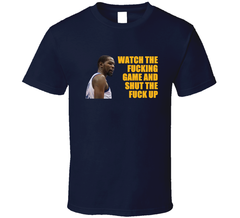 Kevin Durant Curses The Fan Funny Offensive Golden State Basketball T Shirt