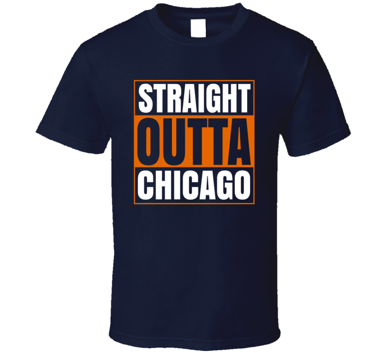 Straight Outta Chicago Footbal Fan Supporter T Shirt