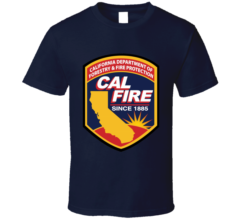 California Department Of Forestry Fire Rotection T Shirt