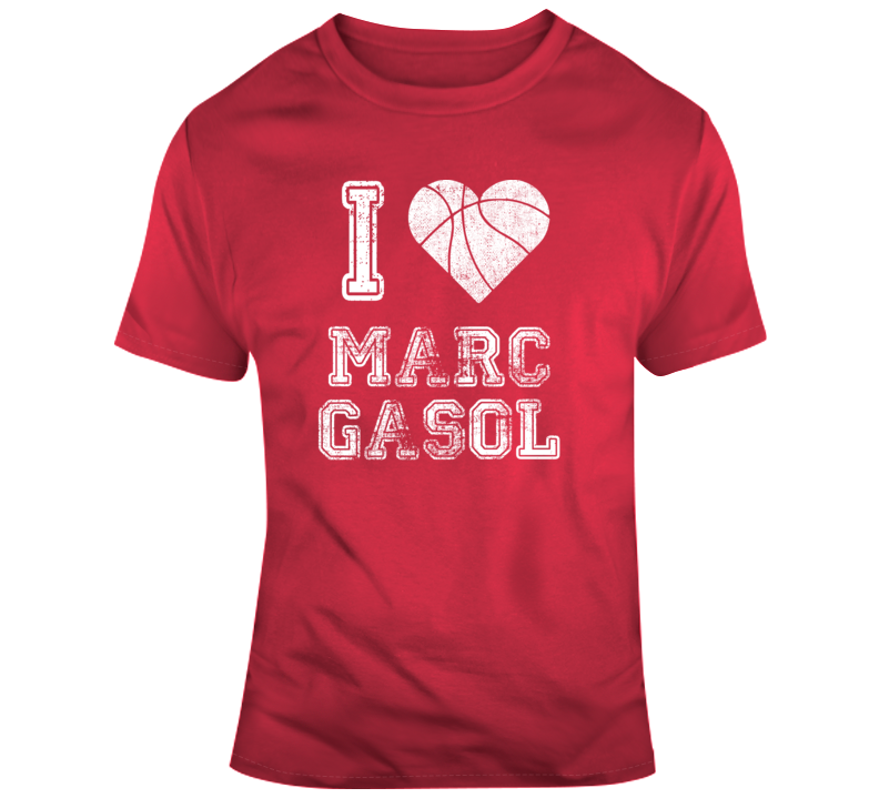 I Love Marc Gasol Toronto Basketball T Shirt
