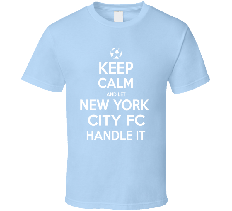 Keep Calm New York City Fc  Soccer T Shirt