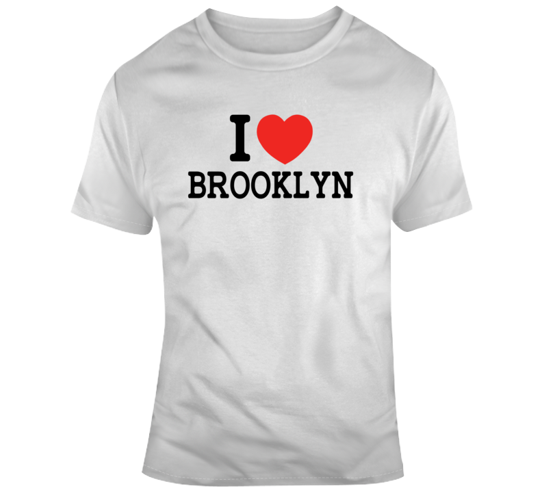 I Love Brooklyn Nyc Style Funny T Shirt