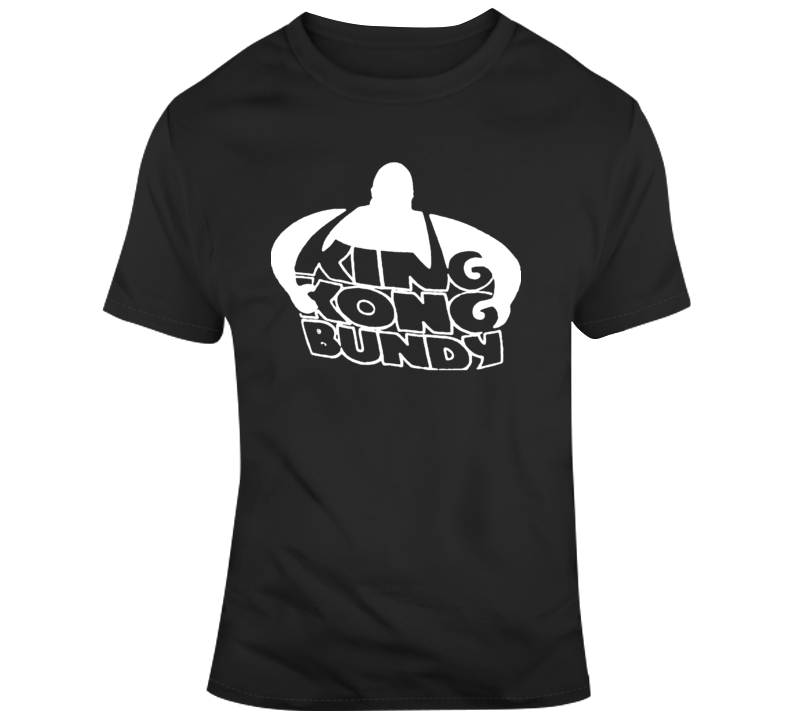 King Kong Bundy Wrestling Superstar Wrestler Legend T Shirt