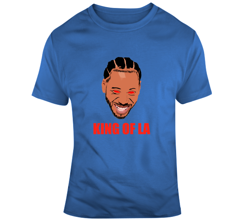 Kawhi King Of La Los Angeles Basketball T Shirt