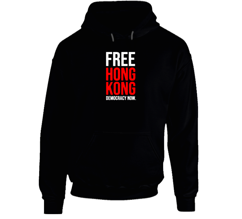 Free Honk Kong Democracy Now Political Protest V2 Hoodie