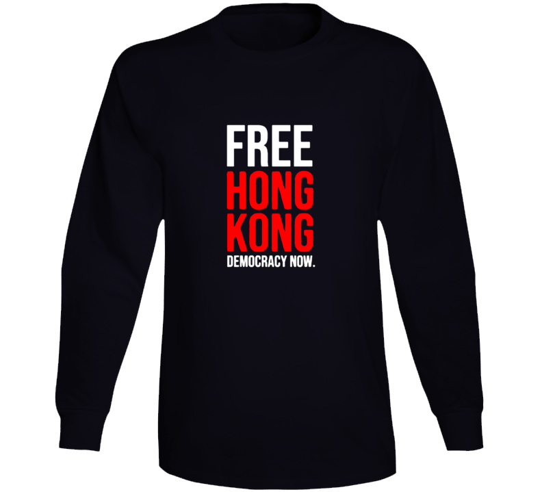 Free Honk Kong Democracy Now Political Protest V2 Long Sleeve