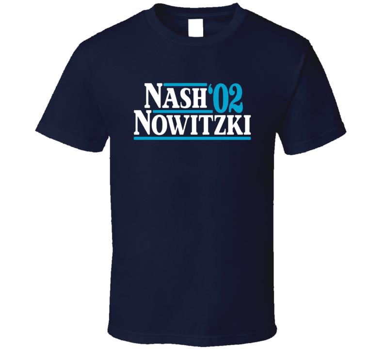 Nash Nowitzki 02 Basketball T Shirt