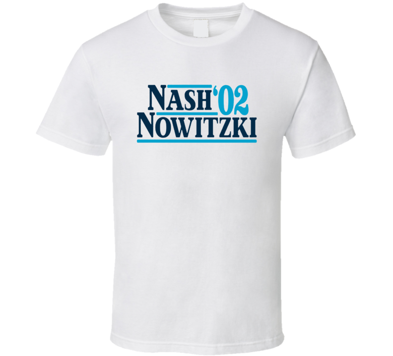 Nash Nowitzki 02 Basketball Fan T Shirt