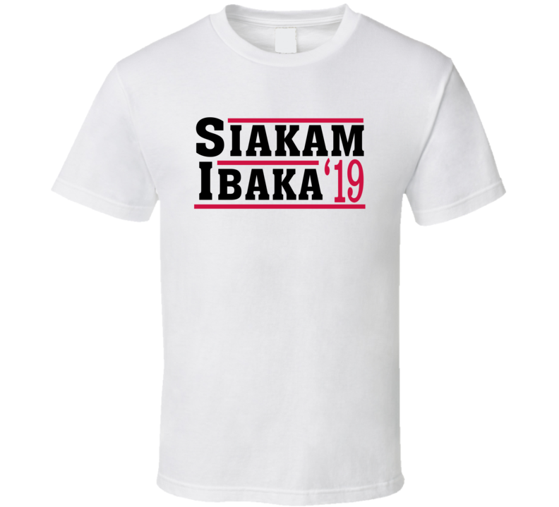 Pascal Siakam Serge Ibaka 2019 Toronto Election Style Champs Basketball Fan T Shirt