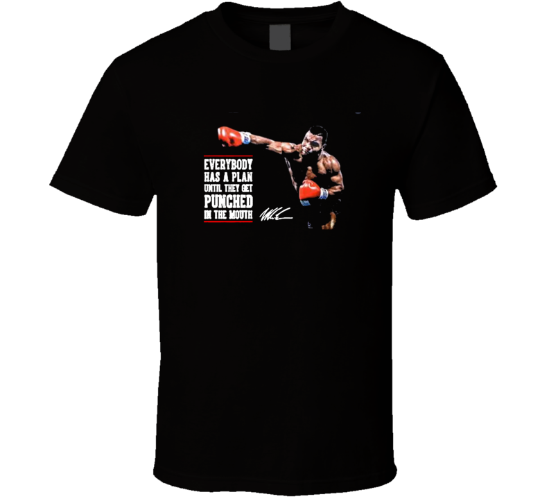 Mike Tyson Boxing Quote T Shirt