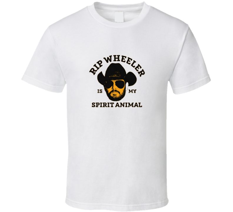 Rip Wheeler Spirit Animal Yellowstone Tv Show T Shirt