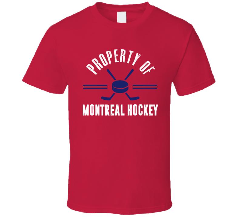 Property Of Montreal Hockey Fan T Shirt
