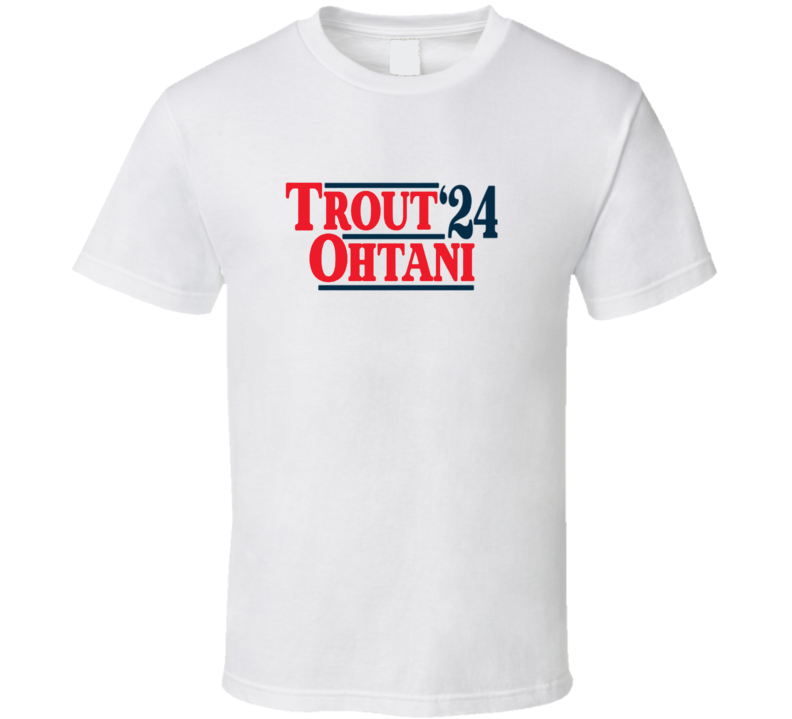 Trout Ohtani Anaheim Baseball Electionstyle  24 T Shirt