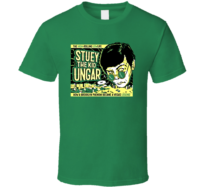 Stuey The Kid Ungar Poker Cool T Shirt