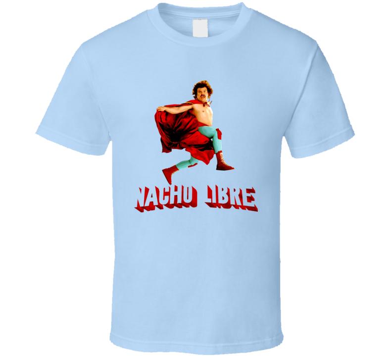 Nacho Libre Funny Movie T Shirt