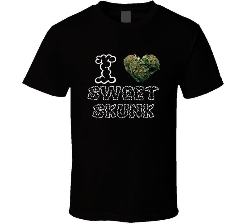 I Heart Love Sweet Skunk Strain Weed Marijuana Stoner Pot T Shirt