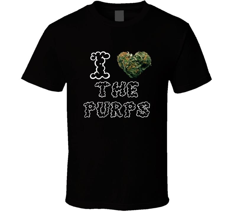 I Heart Love The Purps Strain Weed Marijuana Stoner Pot T Shirt
