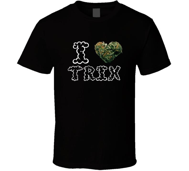 I Heart Love Trix Strain Weed Marijuana Stoner Pot T Shirt