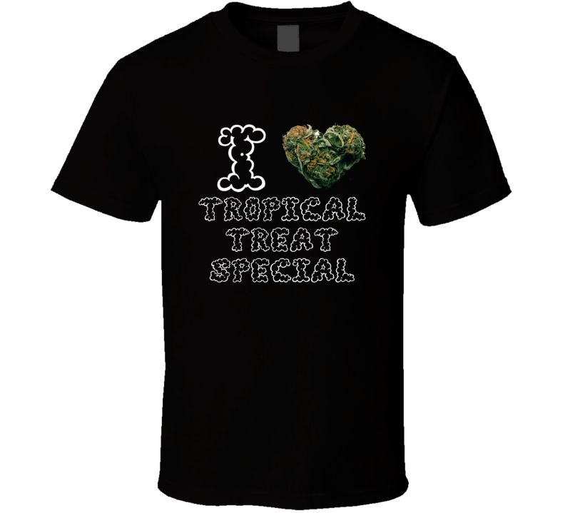 I Heart Love Tropical Treat Special Strain Weed Marijuana Stoner Pot T Shirt