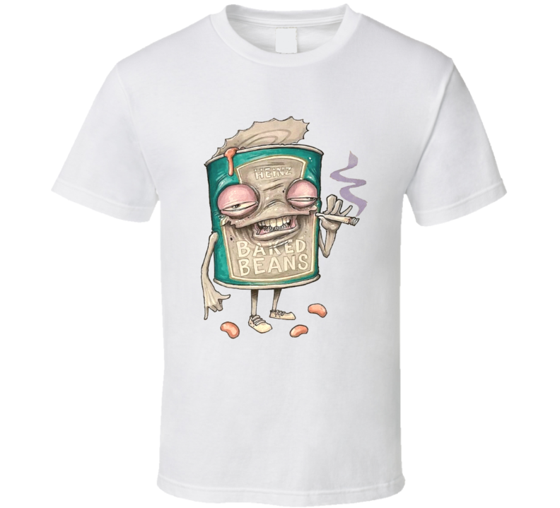 Heinz Baked Beans Funny Stoner Weed High 420 Joint Pot Head T Shirt