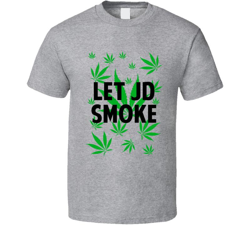 Let Jd Smoke Legalize Weed Marijuana Personalized Athlete T Shirt