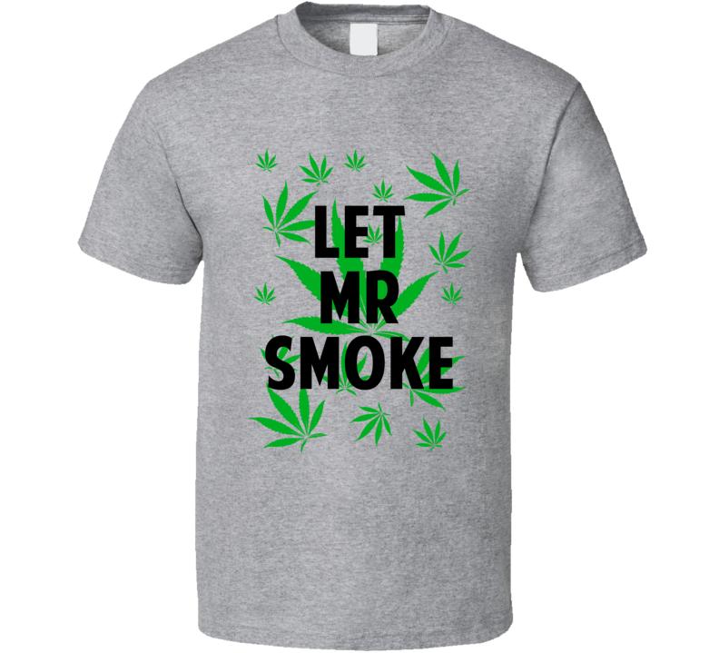 Let Mr Smoke Legalize Weed Marijuana Personalized Athlete T Shirt
