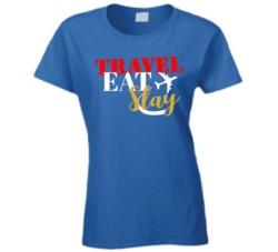 Travel Eat Slay Travelers Ladies T Shirt T Shirt