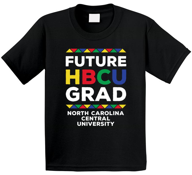 Future Hbcu Grad North Carolina Central University T Shirt