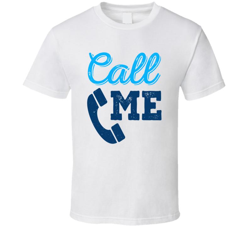 Call Me Best Seller T Shirt