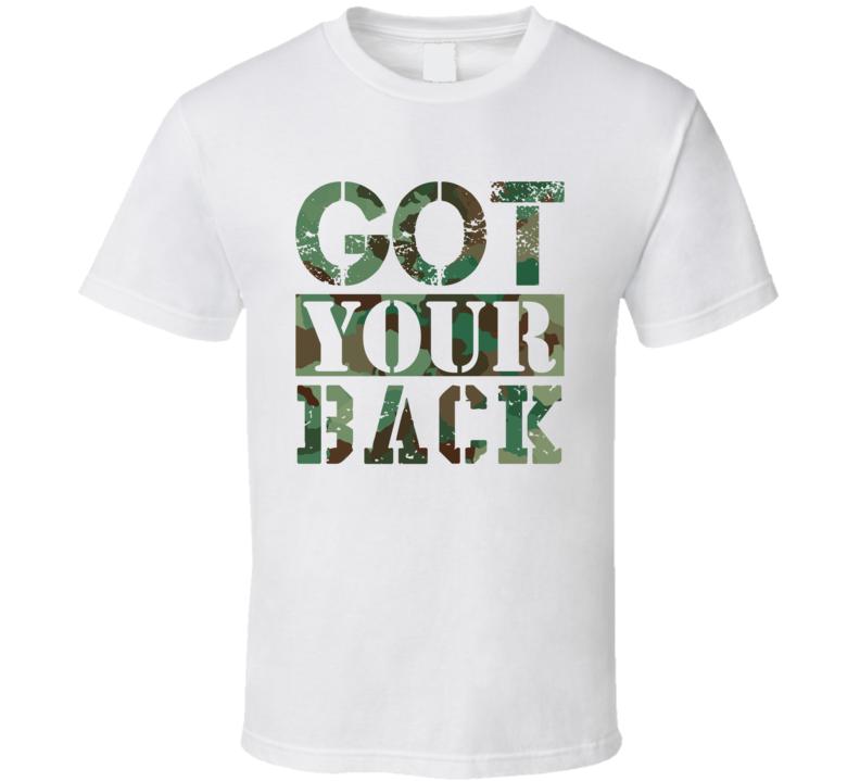 Got Your Back Favorite T Shirt