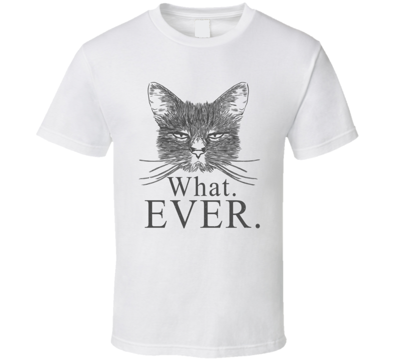What. Ever Best Seller T Shirt