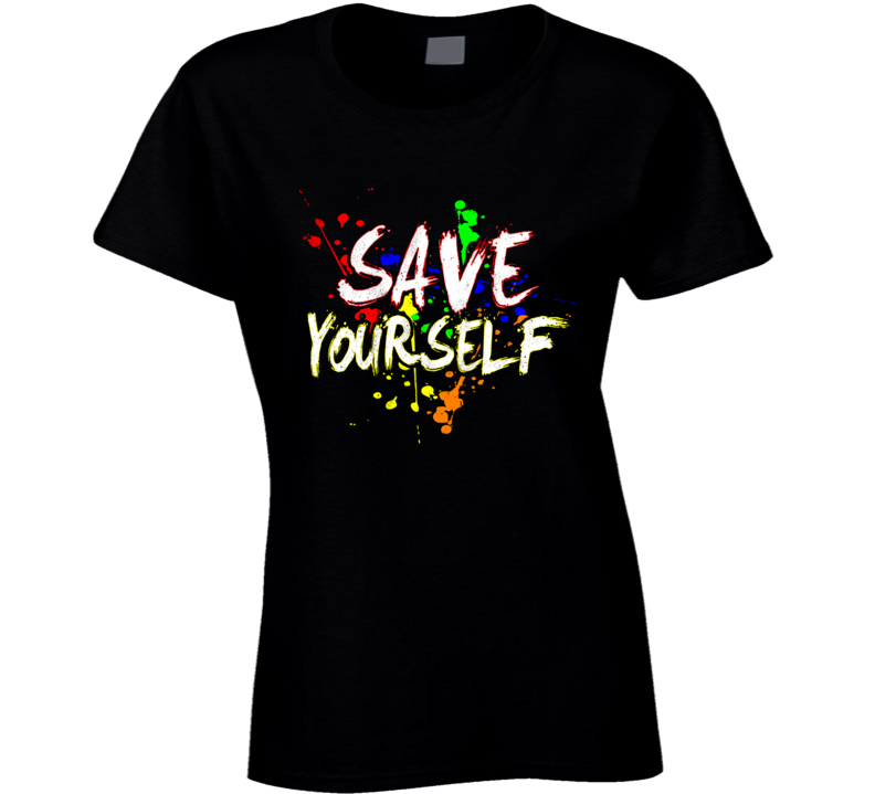 Save Yourself Best Seller Ladies T Shirt