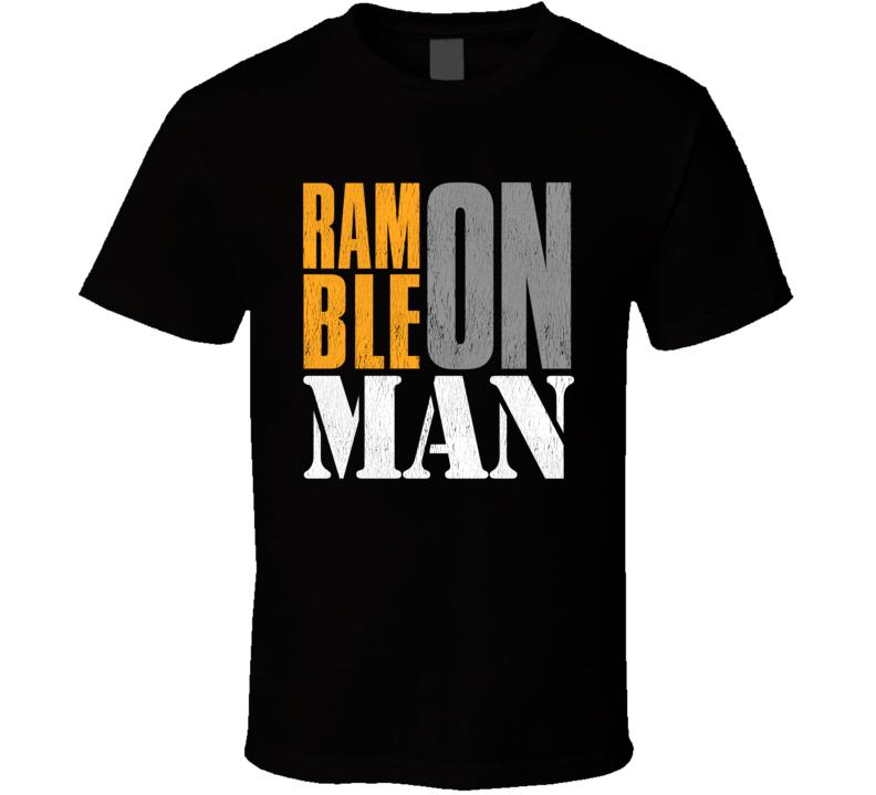 Ramble On Man Gift T Shirt