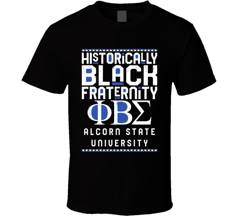 Alcorn State University Phi Beta Sigma Black Greek Fraternity Organization College T Shirt