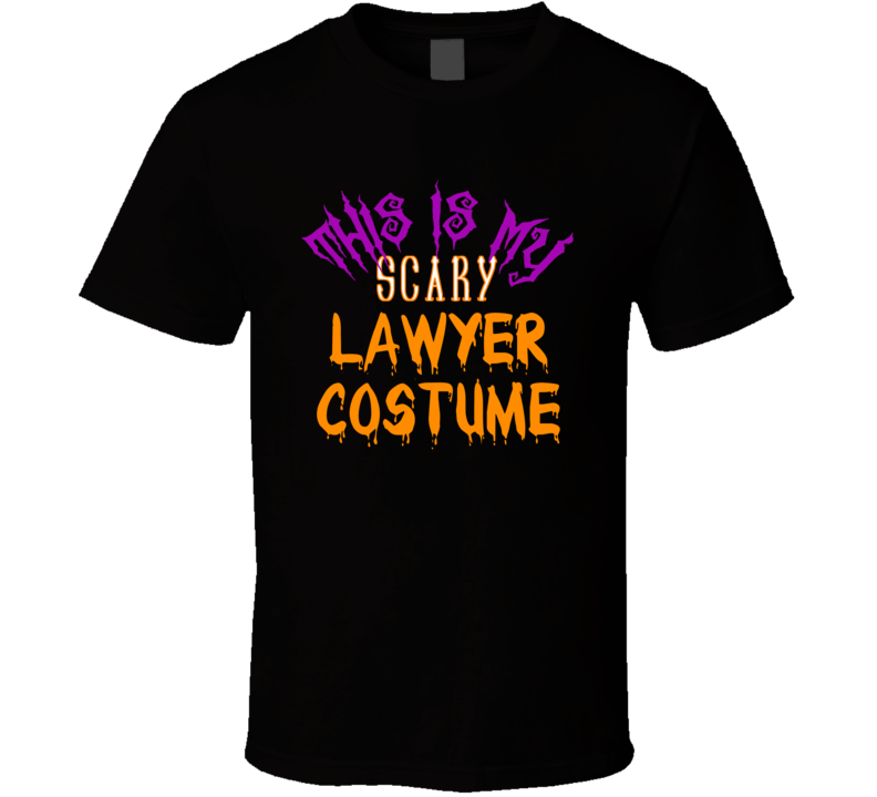 This Is My Scary Lawyer Halloween Costume T Shirt