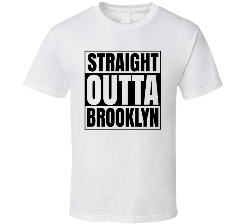 Straight Outta Brooklyn Compton Style Hip Hop Rap White T Shirt