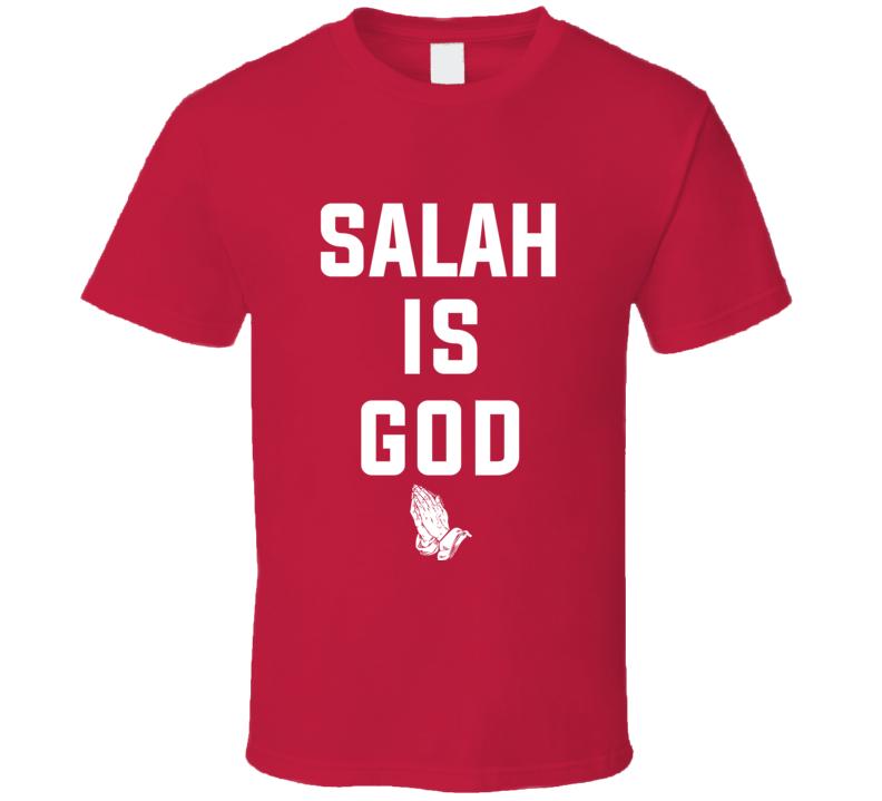 Mohammed Salah Is God Liverpool Soccer Praying Hands T Shirt