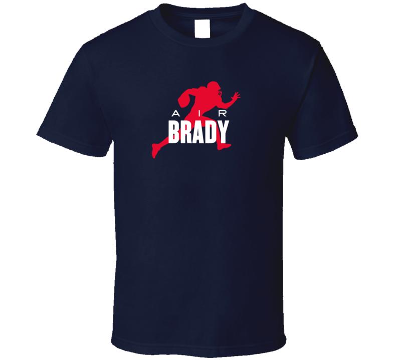 Air Tom Brady New England Quarterback Football Fan Supporter T Shirt