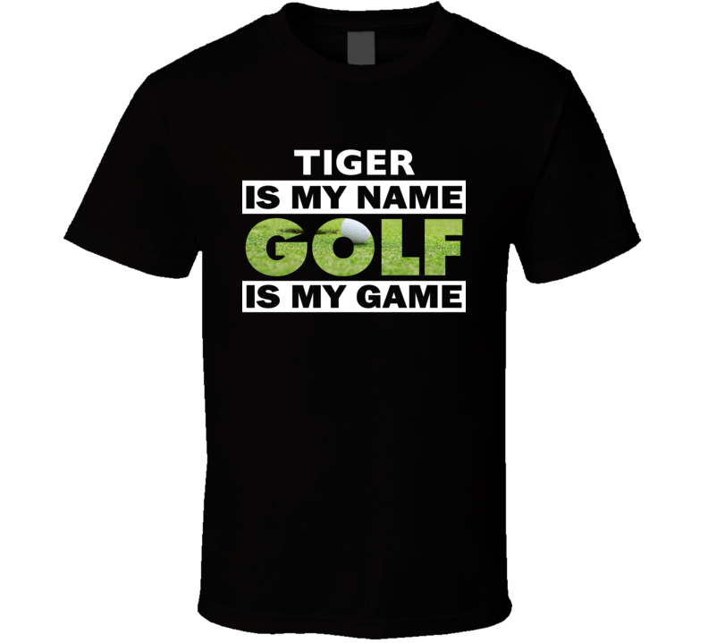 Tiger Williams Golf Is My Game Cool Funny Golf T Shirt