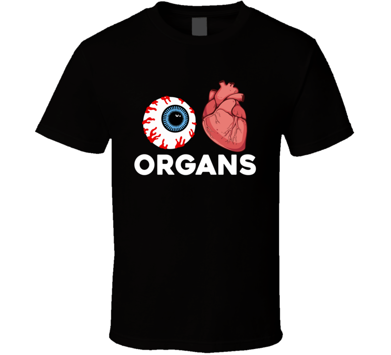 I Love Organs Funny Halloween Costume T Shirt