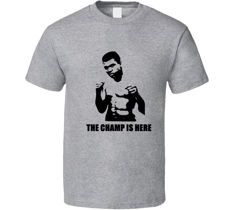 Muhammad Ali The Champ Is Here Boxing T Shirt