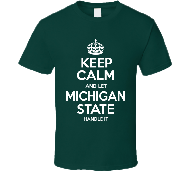 Michigan State Keep Calm College University March Madness Basketball Fan T Shirt