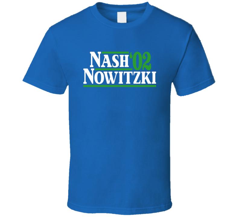 Nash Nowitzki 02 Basketball Fan Cool T Shirt