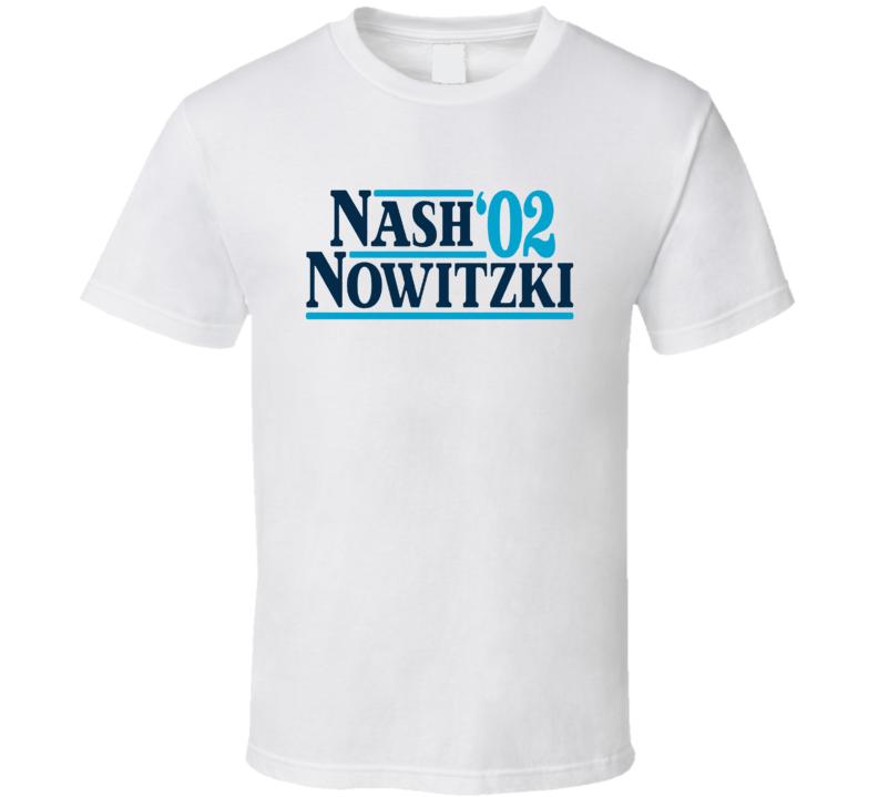 Nash Nowitzki 02 Basketball Fan T Shirt