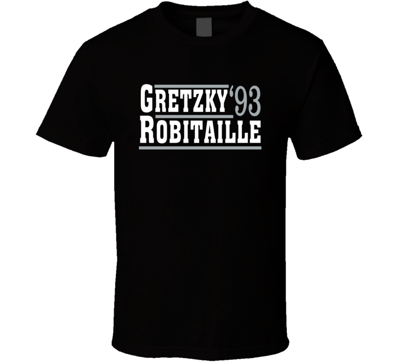 Gretzky Robitaille 1993 Election Style Los Angeles Hockey T Shirt